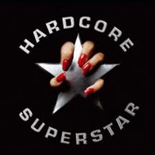 Hardcore Superstar - Hardcore superstar Lyrics