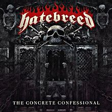 Hatebreed - The concrete confesional lyrics