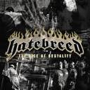 Hatebreed - The Rise Of Brutality lyrics