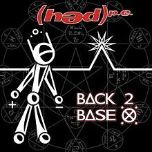 Hed P.E. - Back 2 base x lyrics