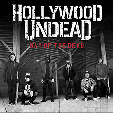 Hollywood Undead - Day of the dead lyrics