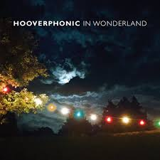 Hooverphonic - In wonderland lyrics