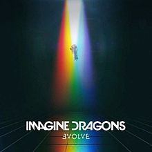 Imagine Dragons - Evolve lyrics