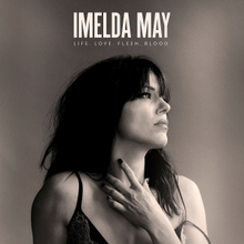 Imelda May - Life love flesh blood lyrics