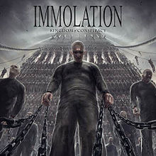 Letras de Immolation - Kingdom of conspiracy