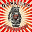 Incubus - Light Grenades lyrics