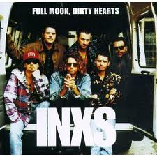 INXS - Full Moon Dirty Hearts lyrics