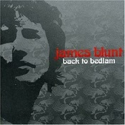 James Blunt - Back to bedlam lyrics
