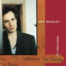 Jeff Buckley The Sky Is A Landfill lyrics