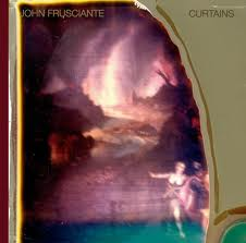 John Frusciante - Curtains lyrics