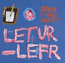 John Frusciante - Letur-Left lyrics