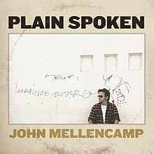 John Mellencamp - Plain spoken lyrics