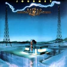 Journey - Raised On Radio lyrics