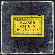 Kaiser Chiefs - Employment lyrics