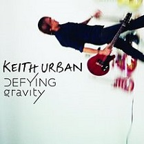 Keith Urban - Defying gravity lyrics