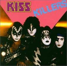 Kiss - Killers lyrics