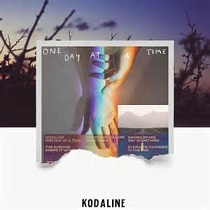 Kodaline - One day at a time lyrics