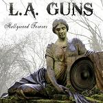 L.A. Guns Hollywood forever lyrics