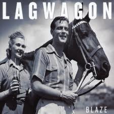 Lagwagon - Blaze lyrics