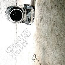 LCD Soundsystem - Sound of silver lyrics