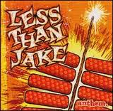 Less Than Jake - Anthem lyrics