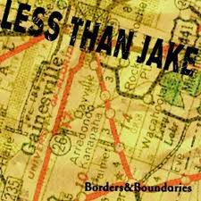 Less Than Jake - Borders And Boundaries lyrics