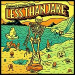 Less Than Jake - Greetings & salutations lyrics