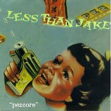 Less Than Jake - Pezcore lyrics