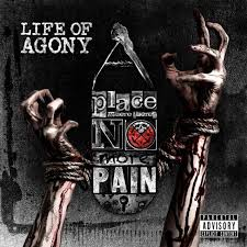 Life of Agony - A place where theres no more pain lyrics