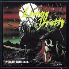 Living Death - Worlds Neuroses lyrics