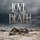 Love And Death - Between here & lost lyrics