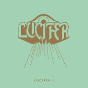 Lucifer - Lucifer I lyrics