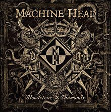 Machine head - Bloodstone & diamonds album lyrics