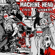 Machine head - Civil unrest lyrics