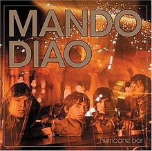 Mando Diao - Hurricane bar album lyrics