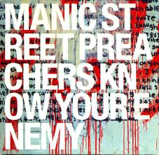 Manic Street Preachers - Know Your Enemy lyrics
