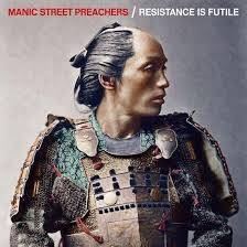 Manic Street Preachers - Resistance is futile lyrics