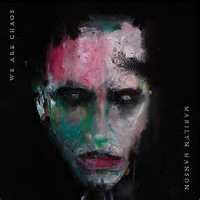 Marilyn Manson - We are chaos lyrics