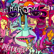 Maroon 5 - Overexposed lyrics
