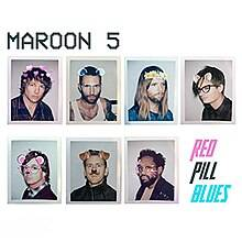 Maroon 5 - Red pill blues lyrics