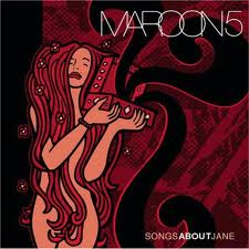 Maroon 5 - Songs About Jane lyrics