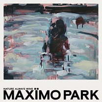 Maximo Park - Nature always wins lyrics