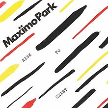 Maximo Park - Risk to exist lyrics