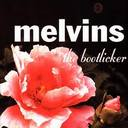 Melvins - The Bootlicker lyrics