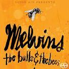 Melvins - The bulls & the bees lyrics