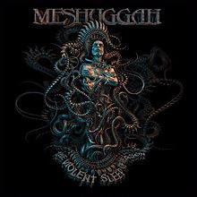 Meshuggah - The violent sleep of reason lyrics