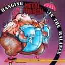 Metal Church - Hanging In The Balance album lyrics