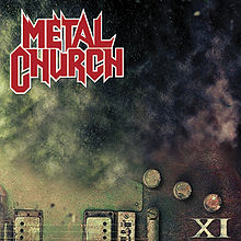 Metal Church - XI album lyrics
