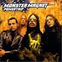 Monster Magnet - Powertrip lyrics
