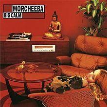 Morcheeba - Big calm album lyrics